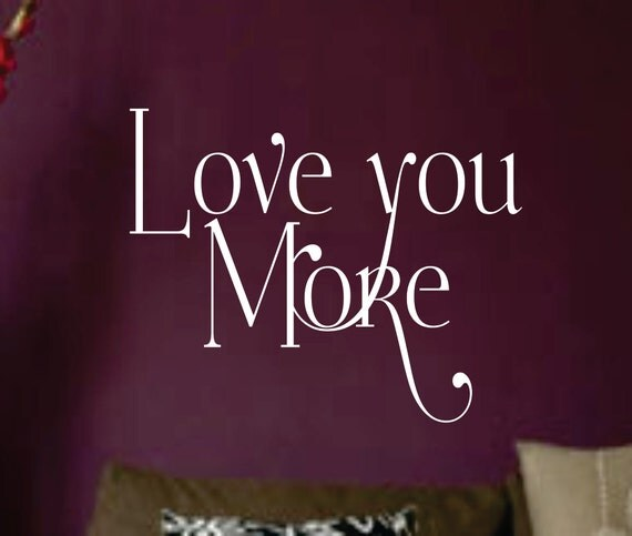 Wall Art Love You More : Love you more vinyl wall art sticker decal home decor sharp