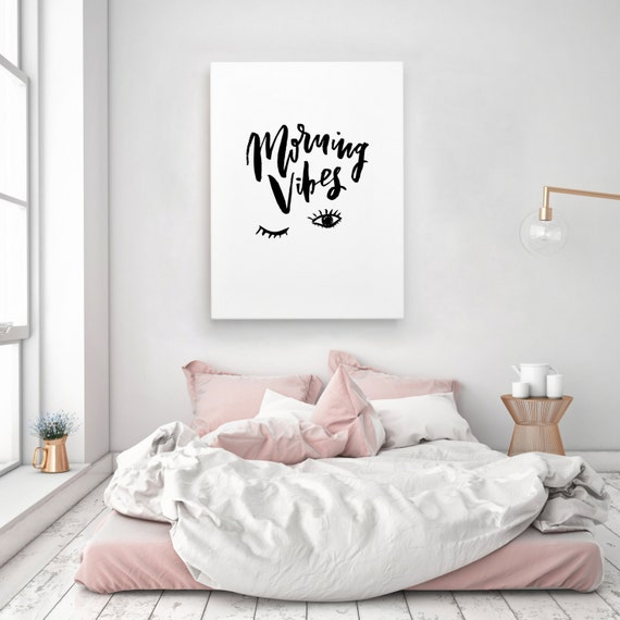 Morning vibes sleep handwritten handlettered interior bedroom for Room decor ideas quotes