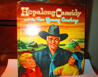 Hopalong Cassidy and the Two Young Cowboys Children's Book  1951