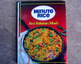 Minute Rice Cook Book, Minute Rice Fast Fabulous Meals Cookbook, 1990 Vintage Cookbook
