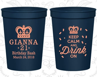 21st Birthday Cups, Plastic Party Cups, Finally Legal Cups, Keep Calm and drink on, Birthday Cups (20145)