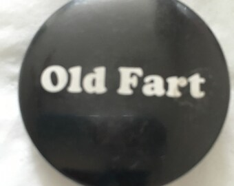 Old Fart Vintage 1980's Pin