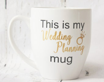 Engagement Gift Engagement Mug Wedding Planning Mug Bridal Mug