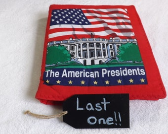 """cloth book titled """"The American Presidents""""for babies and toddlers: educational, Vote, political"""