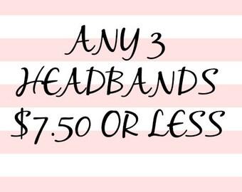 Any 3 Headbands under seven fifty
