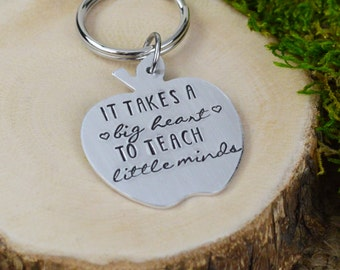 It Takes a Big Heart to Teach Little Minds Keychain - Hand Stamped Teacher Gift