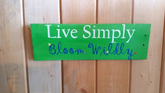 Live simply bloom wildly hand painted reclaimed by sunstroked for Live simply wall art