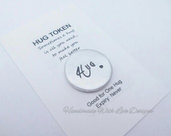 Hug Token Disc, Hand Stamped Hugs