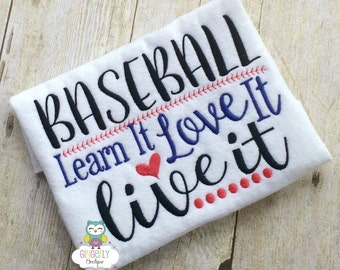Baseball Learn It Love it Live it Shirt, Baseball Season, Softball Season, Love of Baseball, I Love Baseball, Out of Your League, Baseball