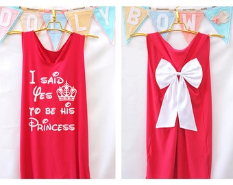 I said yes to be his Princess Premium with Bow : Workout Shirt - Keep Calm Shirt - Tank Top - Bow Shirt - Razor Back Tank - Disney tank top