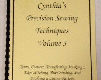 Cynthia's Precision Sewing Techniques Volume 3