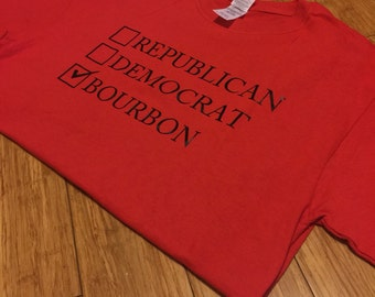 Election Shirt, Republican, Democrat, Bourbon