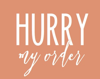Hurry My Order!