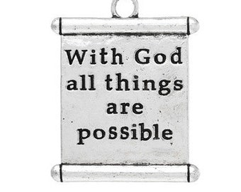 1 - With God all things are possible scroll charm