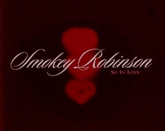 SMOKEY ROBINSON So In Love Limited Collector's Edition