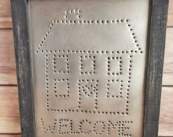 Punched Tin Welcome Sign Up Cycled Eco Friendly READY TO SHIP
