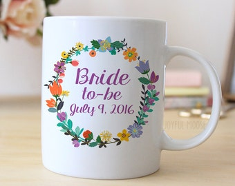 Bride to Be Coffee Mug - Bride to Be Gift - Engagement Announcement