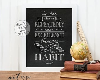 Aristotle Quote Print We Are What We Do INSTANT DOWNLOAD 8x10, 16x20 Printable Inspirational Chalkboard Classroom Prints, Homeschool, DIY