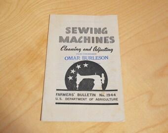 Farmers' Bulletin No. 1944, Sewing Machines Cleaning and Adjusting, Vintage Guidebook
