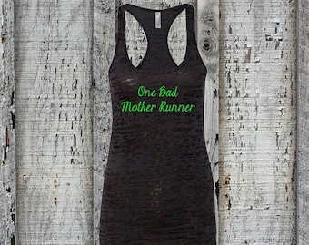 Marathon Tank//One Bad Mother Runner//Burnout Running Tank//Workout Tank//Exercise Tank//Running Tank//Sassy Tank Top//Great Gift!