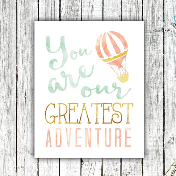Nursery Art Printable, You are our greatest adventure, Wall Art, Hot Air Balloon, Watercolor, Mint Gold and Peach, Multiple Sizes #511