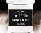 Bad Ass Bitch Soy Candle