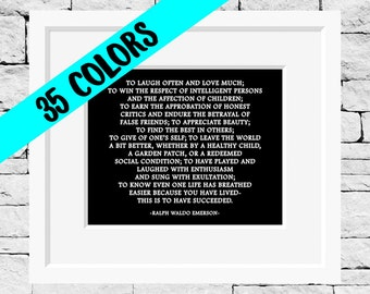 Ralph Waldo Emerson Quotes, Literature Quotes, Emerson, Success, Classroom, Emerson Prints, Inspirational Prints, This is To Have Succeeded
