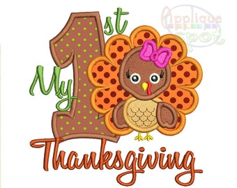 My First Thanksgiving 1st Turkey <5 sizes included: 4x4, 5x7, 6x10, 7x12, 9x9> Applique Design Embroidery Machine -Instant Download File