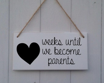 Pregnancy Countdown | Weeks until we become parents | Days Until We Become Parents | Countdown Plaque | Chalkboard Sign | Baby Announcement