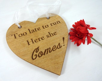 Wedding Signs Here Comes the Love of Your Life Custom Signs Ring Bearer Signs Wedding Photo Props Wedding Ceremony Signs Engraved Signs