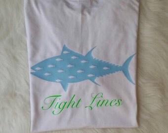 Tight Lines - Tuna Fishing Shirt - Beach wear - Preppy