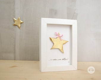 Gift Baby Boy Girl - Birth, baptism gift - Art frame  ... è nata una stella - 3D paper - gold leaf - frame with glass