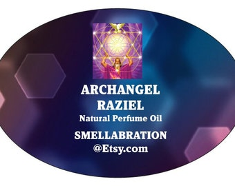 ARCHANGEL RAZIEL| Natural BOTANICAL Roll-On Fragrance| Anointing Oil| Prayer Oil| Natural Perfume Oil| Divination Tool