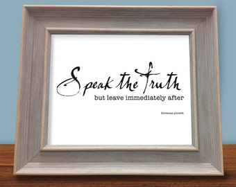 "Inspirational Poster - ""Speak the Truth"" 8"" X 10"""