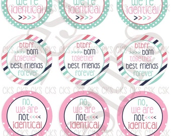 """1"""" Digital Bottle Cap Sheet **INSTANT DOWNLOAD** Cute Hair Bow Sayings Twins Sister Brother Best Friends Identical Twins"""