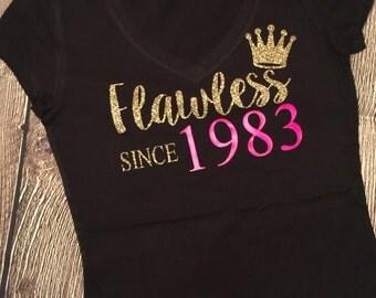 Glitter Flawless Since Birth Year Birthday Shirt Womens