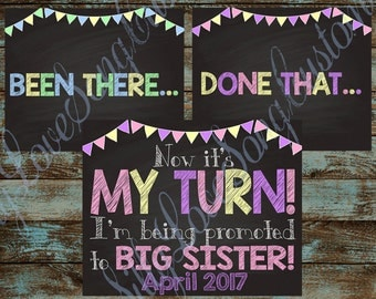 4th Baby Big Siblings Printable Signs! Been There, Done That - MY TURN! Your Choice of Size - For big brothers and sisters or both!