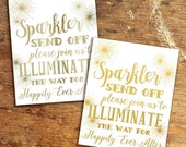 70% OFF THRU 2/20 Gold Wedding Signs, Sparkler Send Off, Please Illuminate the Way, Wedding Reception 8x10 Printable, Includes Two Colors