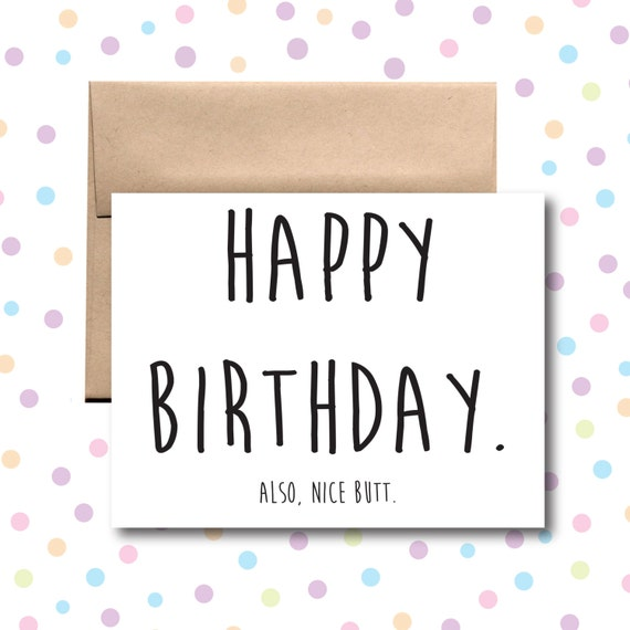 Happy Birthday Also Nice Butt Card Funny Birthday Card – Nice Happy Birthday Cards