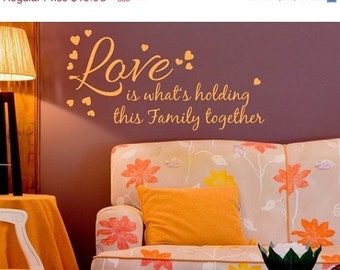 Summer Sale - 20% OFF Cyber Monday Sale -- Love Holds Together saying wall decal, sticker, mural, vinyl wall art