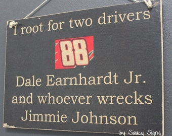 Nascar Dale Earnhardt Jr. versus Jimmie Johnson Sign