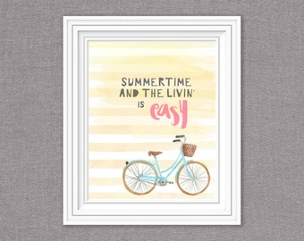 Summertime and the living is Easy-8x10-digital download