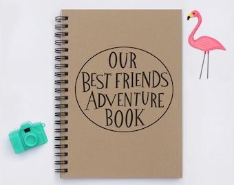 "best friend gift, Our Best Friends Adventure Book, 5"" x 7"" Journal, adventure book, notebook, diary, sketch book, memory book, scrapbook"