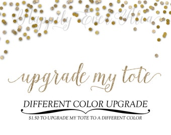 DIFFERENT COLOR TOTE Upgrade, Upgrade Tote Bag to Different Color, Pink Tote, Red Tote, Navy Tote, White Tote