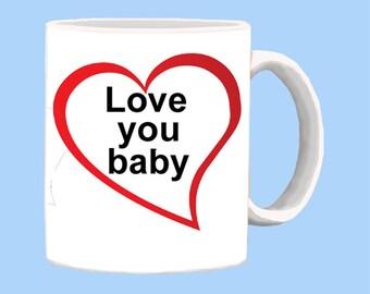 Love You Baby Coffee Mug