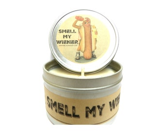Smell My Wiener - 8oz Soy Candle Travel Tin Candle - The Fun aroma of hot dog/wiener great Novelty Candle