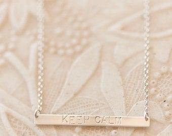 Keep Calm stamped bar necklace/Keep Calm