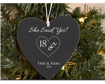She Said Yes Ornament Personalized Ornament for Bride to Be Newly Engaged Couple Gift Engagement Gift Engagement Ornament
