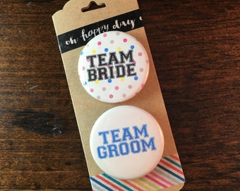 Bride and Groom Button, Team Bride and Groom Pin, Wedding Badge,  Custom Party Pin