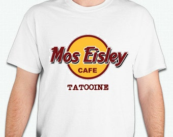 Mos Eisley Cafe Tattoine  Star Wars Shirt